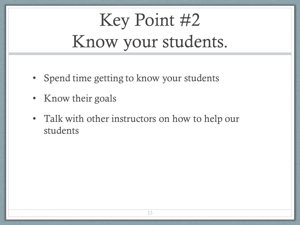 Key Point #2 Know your students.