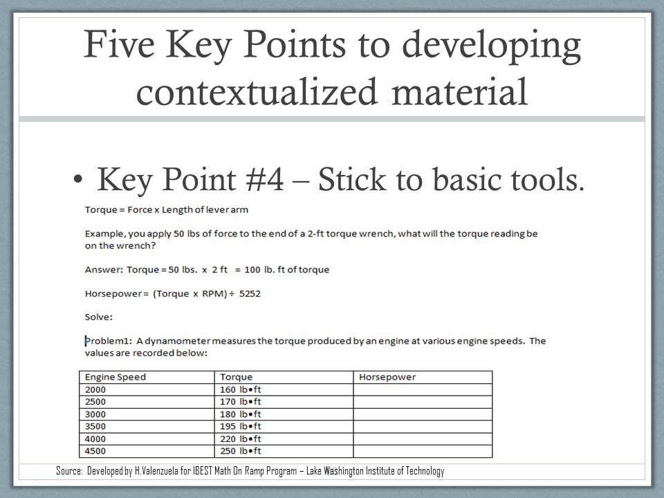 Five Key Points to developing contextualized material Key Point #4 – Stick to basic tools.