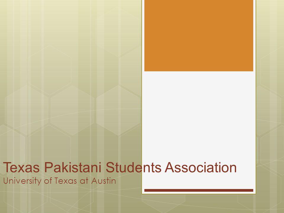 Texas Pakistani Students Association University of Texas at Austin