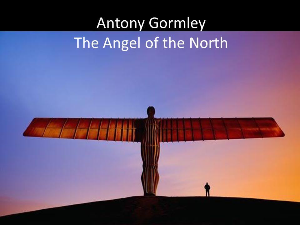 Antony Gormley The Angel of the North