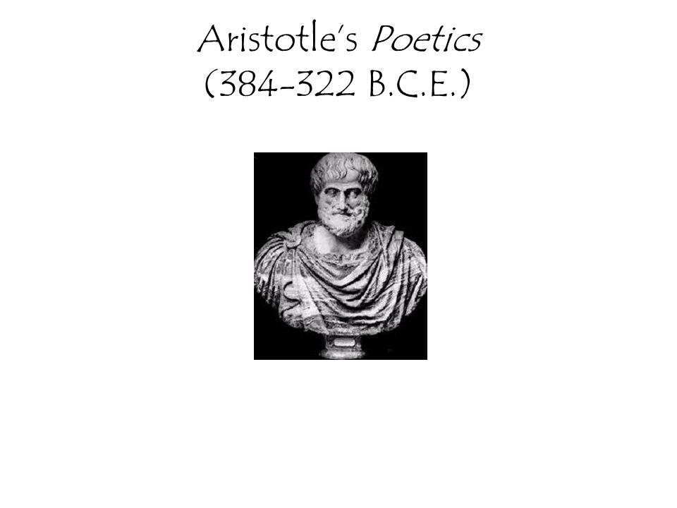 Aristotle's Poetics (384-322 B.C.E.)