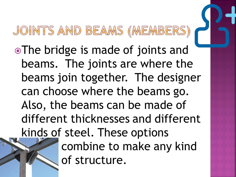  Hollow tubes make use of steel without any material in the center.