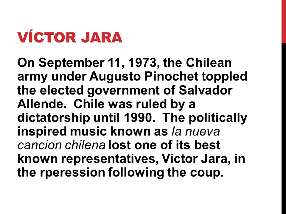 On September 11, 1973, the Chilean army under Augusto Pinochet toppled the elected government of Salvador Allende.