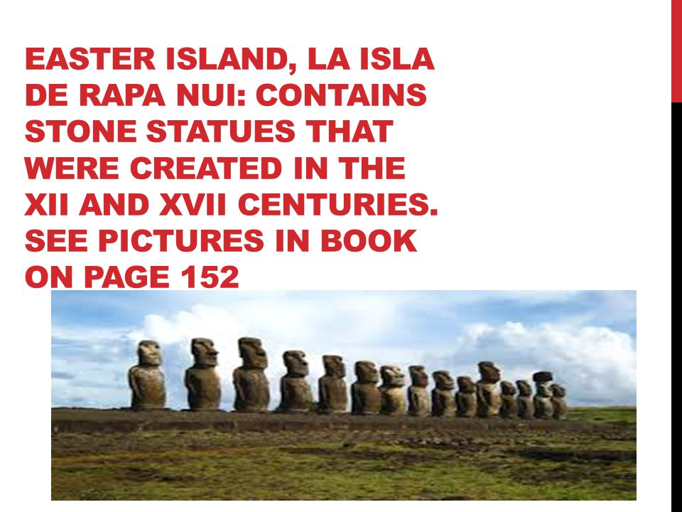 EASTER ISLAND, LA ISLA DE RAPA NUI: CONTAINS STONE STATUES THAT WERE CREATED IN THE XII AND XVII CENTURIES.