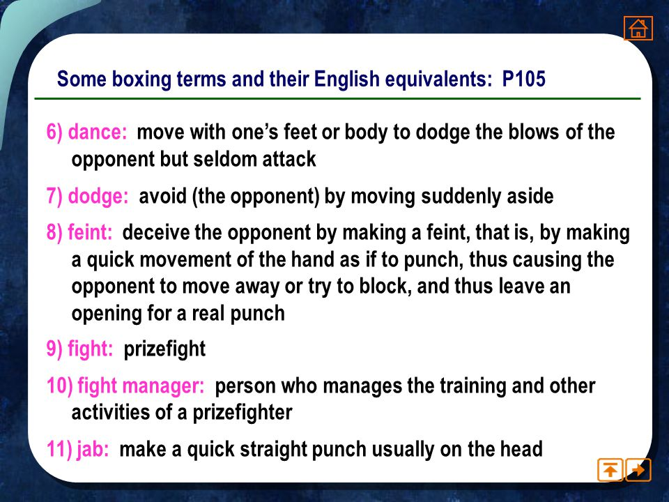 Some boxing terms and their English equivalents: P105 1)area: a building in which boxing matches are held and which provides accommodation for the spe