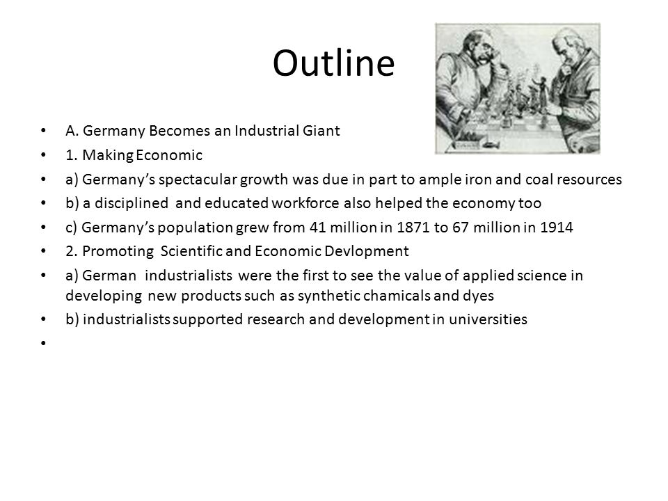 Outline A. Germany Becomes an Industrial Giant 1.