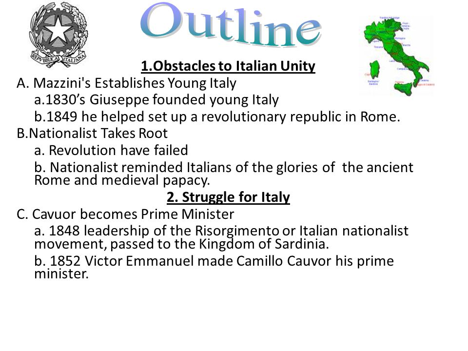 1.Obstacles to Italian Unity A.