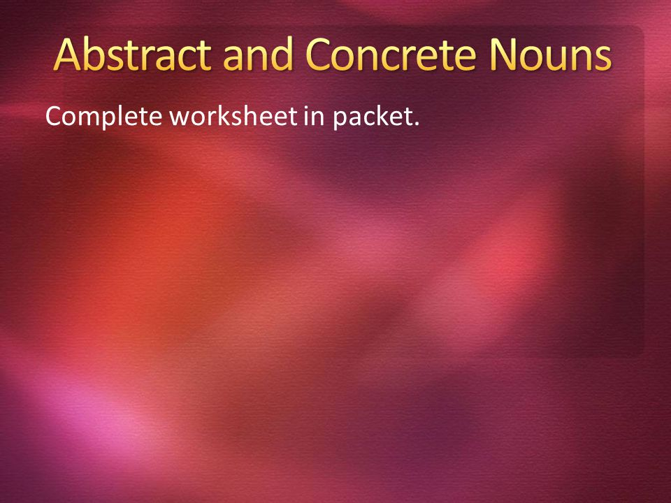 Complete worksheet in packet.