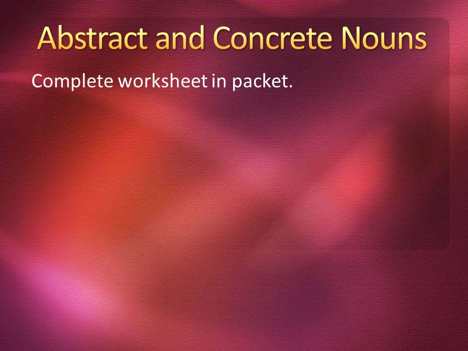 Complete worksheet in packet.