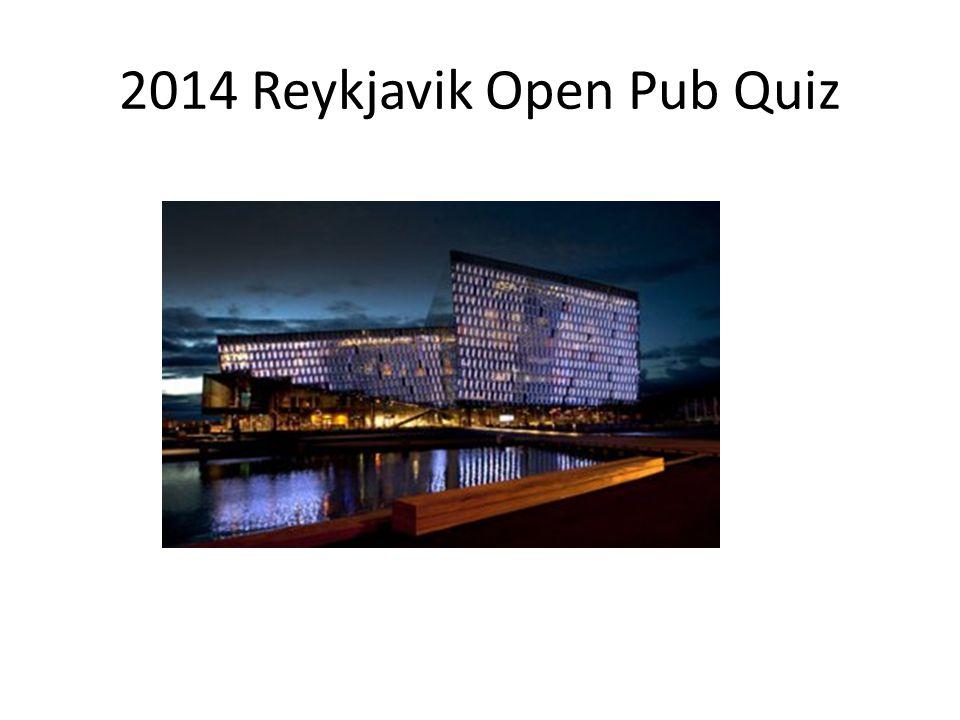 2014 Reykjavik Open Pub Quiz
