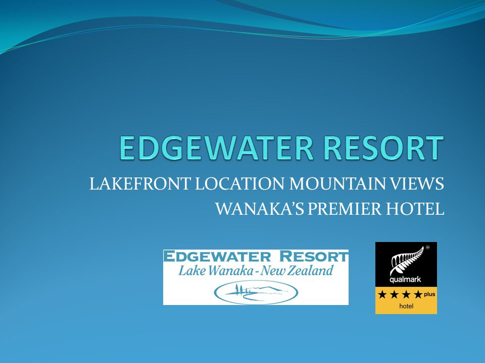 LAKEFRONT LOCATION MOUNTAIN VIEWS WANAKA'S PREMIER HOTEL