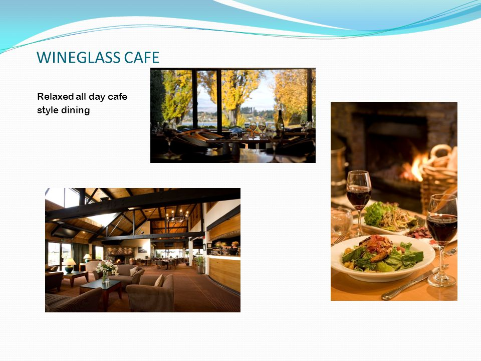 WINEGLASS CAFE Relaxed all day cafe style dining