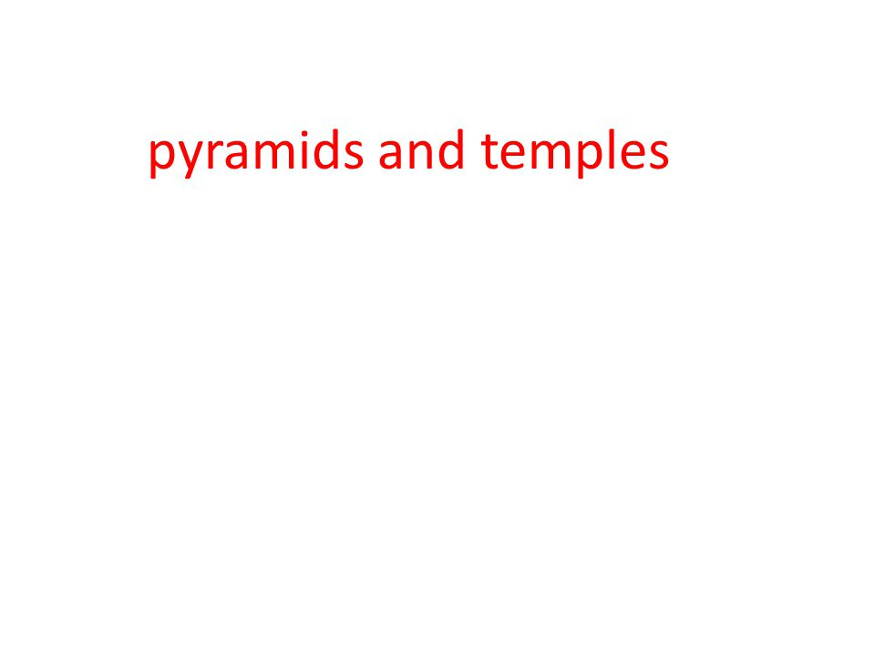 pyramids and temples