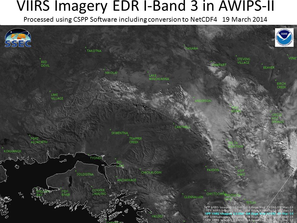 VIIRS Imagery EDR I-Band 3 in AWIPS-II Processed using CSPP Software including conversion to NetCDF4 19 March 2014