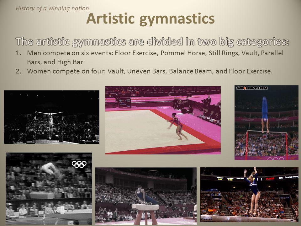 Artistic gymnastics History of a winning nation