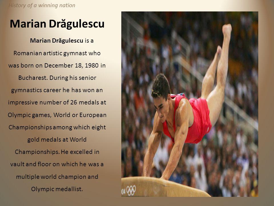 Marian Dr ă gulescu Marian Dr ă gulescu is a Romanian artistic gymnast who was born on December 18, 1980 in Bucharest. During his senior gymnastics ca