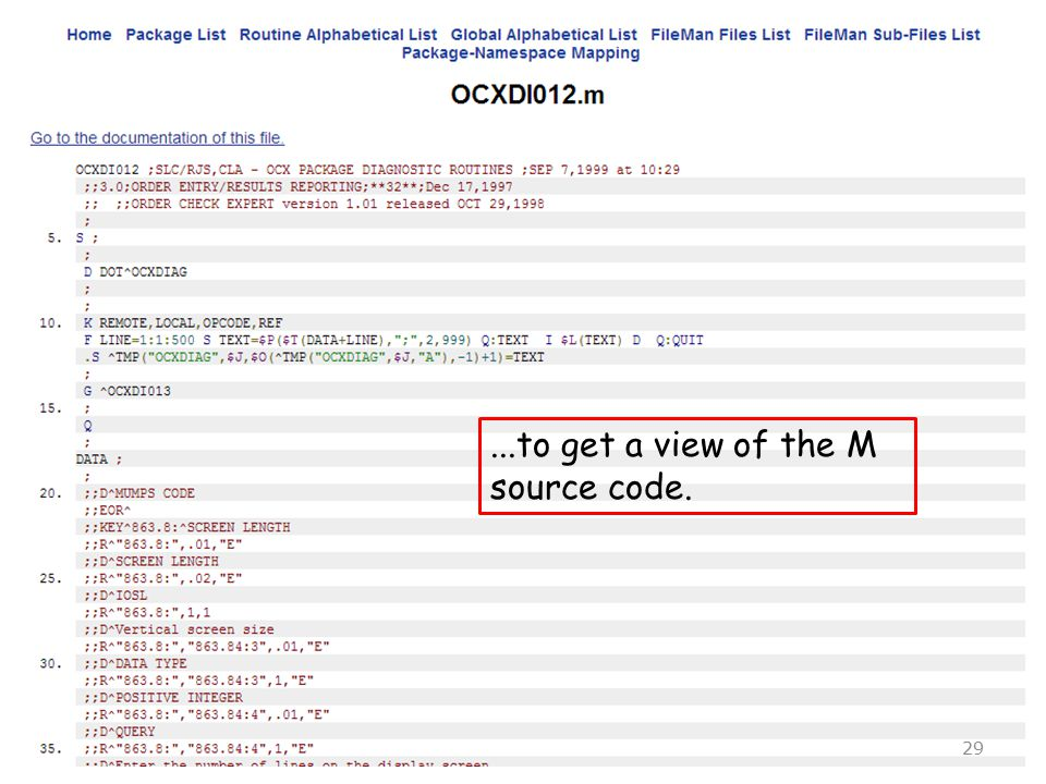 ...to get a view of the M source code. 29