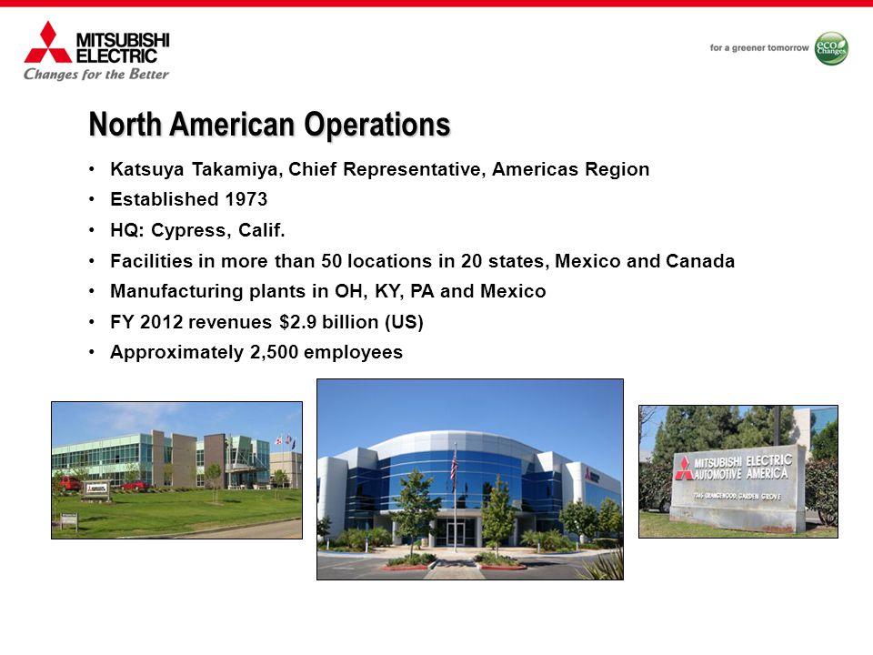 North American Locations Mitsubishi Electric Sales Canada Markham, Ontario Mitsubishi Electric US Cypress, Calif.