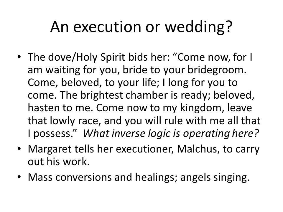 An execution or wedding.