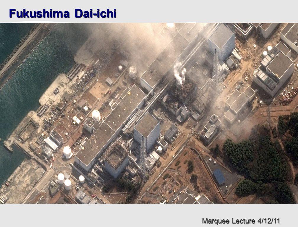 Marquee Lecture 4/12/11 Fukushima Dai-ichi