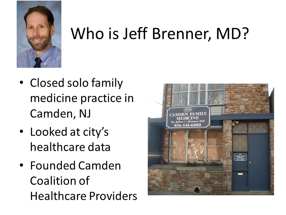 Who is Jeff Brenner, MD.