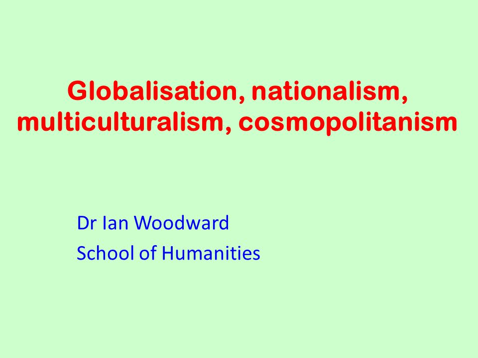 Robertson: general points about globalization 1.the world is not necessarily more harmonious or integrated, but is more unified and globally systematic (Iraq conflict, UN role, 'coalition of the willing') 2.a globalized world is not without conflicts, only that any conflicts will commonly be interpreted as part of a global order (USA as 'global police officer', cricket boycotts in Zimbabwe, Australia's treatment of indigenous people, forest clearing in Sth America, terrorism)
