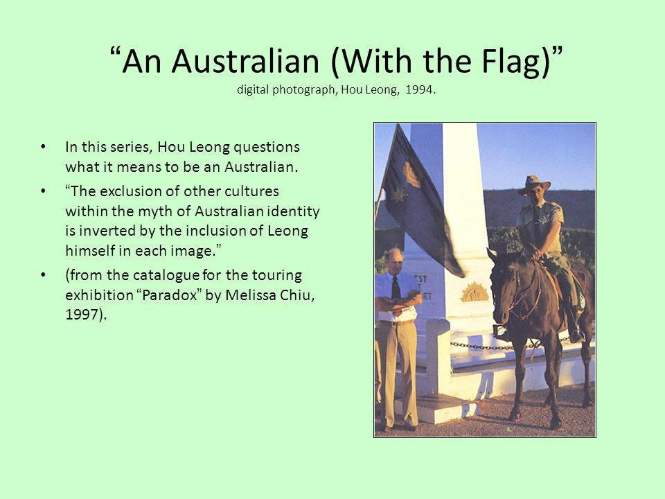 An Australian (With the Flag) digital photograph, Hou Leong, 1994.