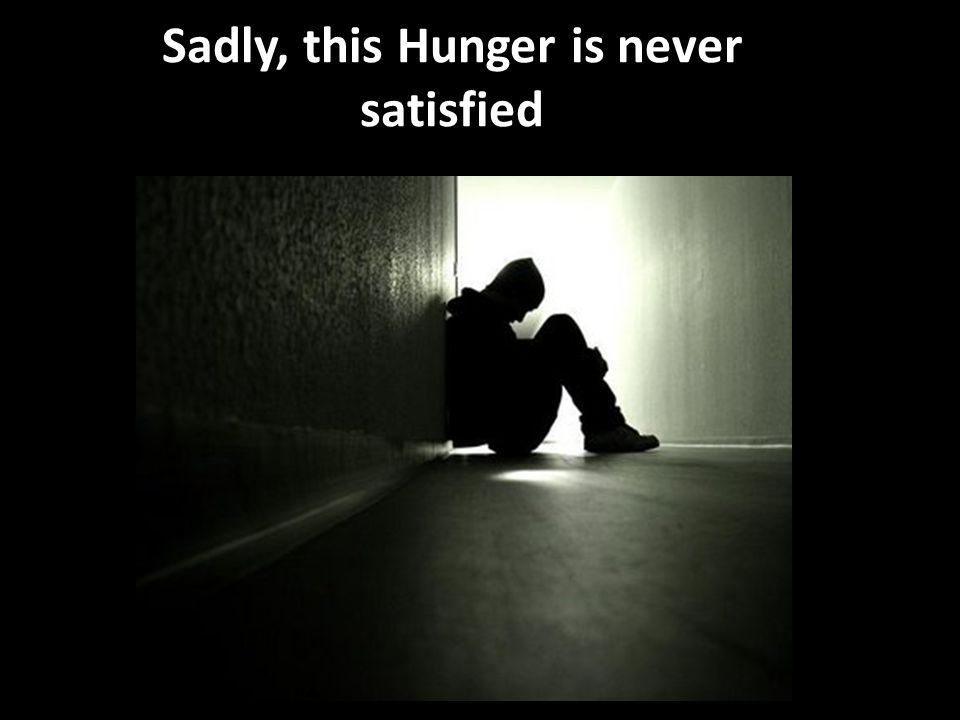 Sadly, this Hunger is never satisfied