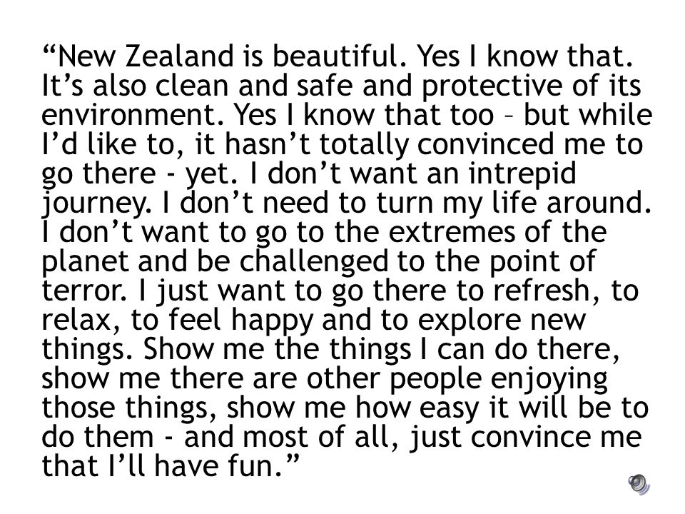 """New Zealand is beautiful. Yes I know that. It's also clean and safe and protective of its environment. Yes I know that too – but while I'd like to, i"