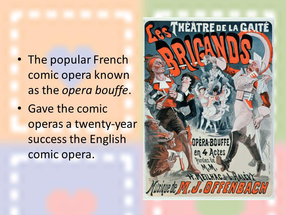English comic opera The American premiere of Gilbert and Sullivan's H.M.S.