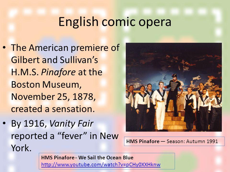 All Manhattan was comic opera mad.