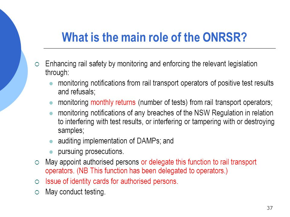 37 What is the main role of the ONRSR.