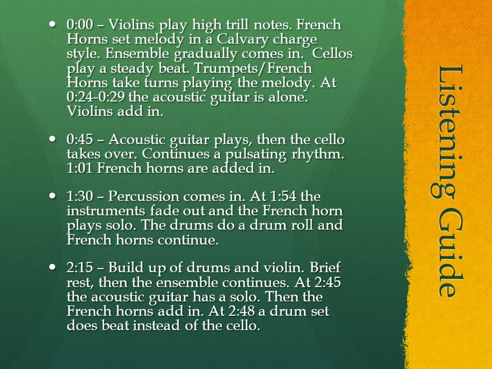 Listening Guide 0:00 – Violins play high trill notes.
