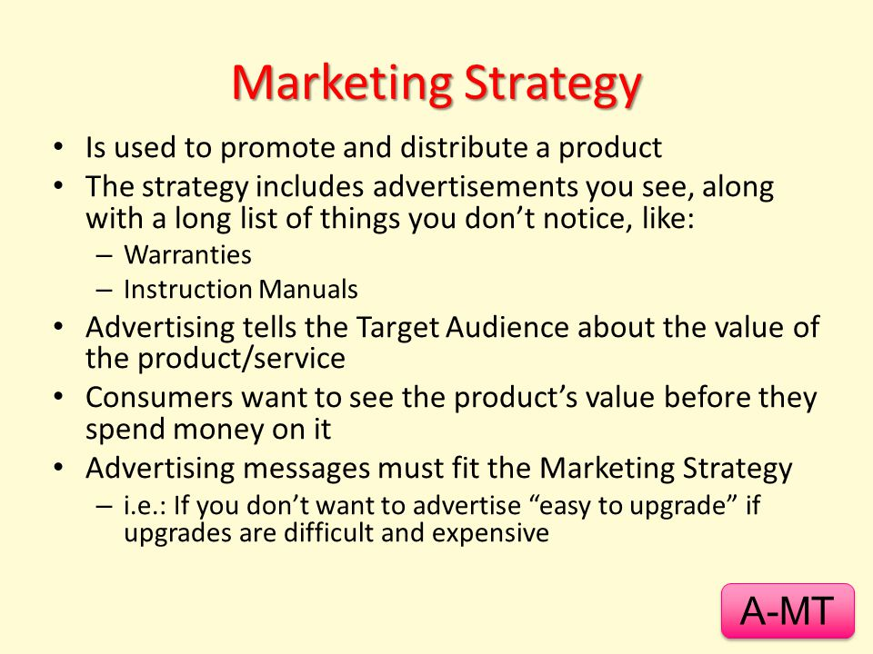 Advertising As A Marketing Tool - 2 Advertising relates to four marketing responsibilities: 1.Design a Marketing StrategyMarketing Strategy 2.Make the product Stand Out, and Target a market segmentStand OutTarget 3.Contribute To Revenue and profit earningContribute To Revenue 4.Enhance customer's Brand LoyaltyBrand Loyalty Beyond these, it also relates to: 1.Enhancing Customer SatisfactionEnhancing Customer Satisfaction 2.Life of the ProductLife of the Product A-MT ~ Click to return to this Adv-Mktg Tools slide