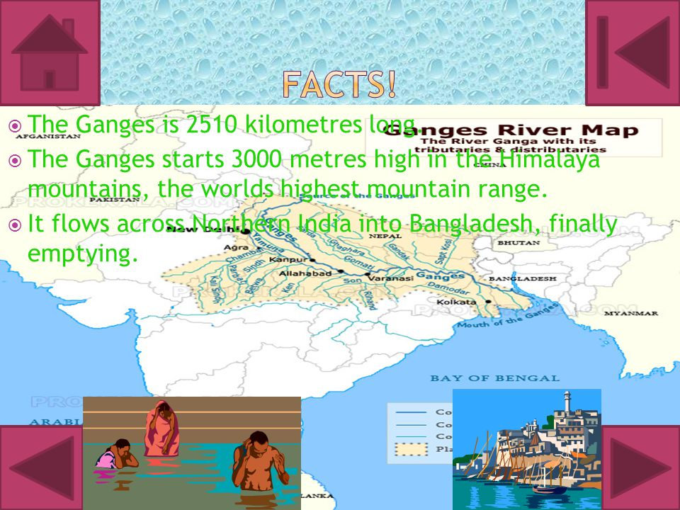 The Ganges is a very holy place for the Hindus.