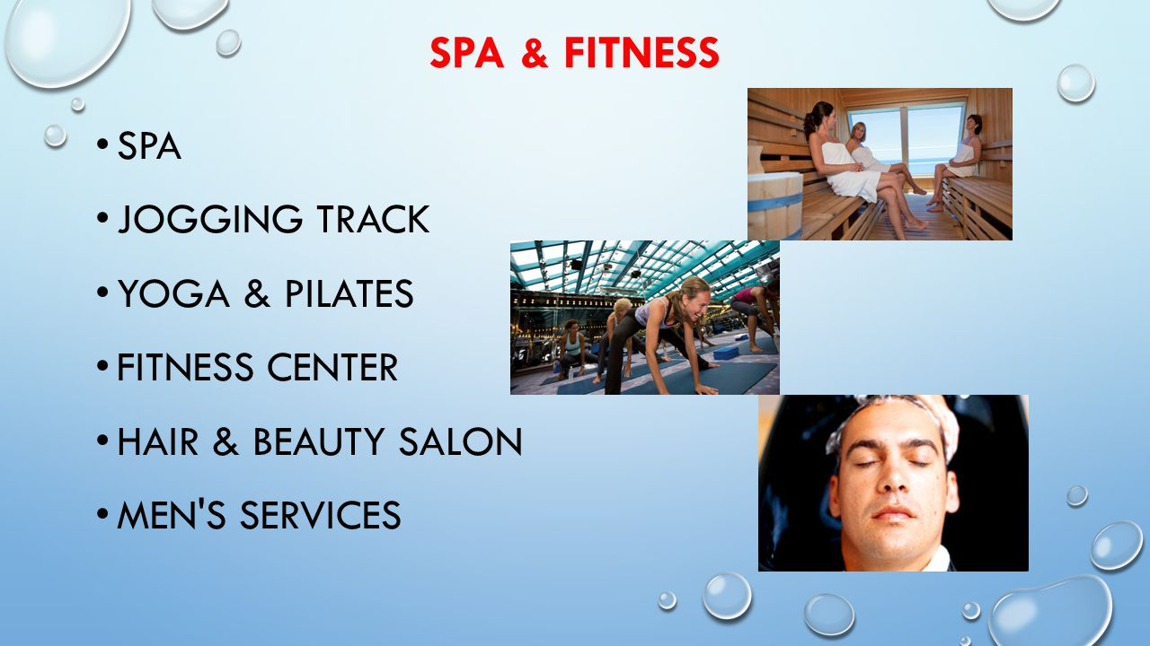 SPA & FITNESS SPA JOGGING TRACK YOGA & PILATES FITNESS CENTER HAIR & BEAUTY SALON MEN S SERVICES