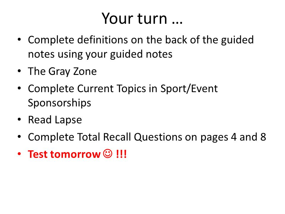 Your turn … Complete definitions on the back of the guided notes using your guided notes The Gray Zone Complete Current Topics in Sport/Event Sponsors
