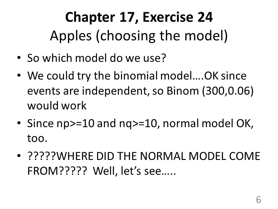 Chapter 17, Exercise 24 Apples (choosing the model) So which model do we use.