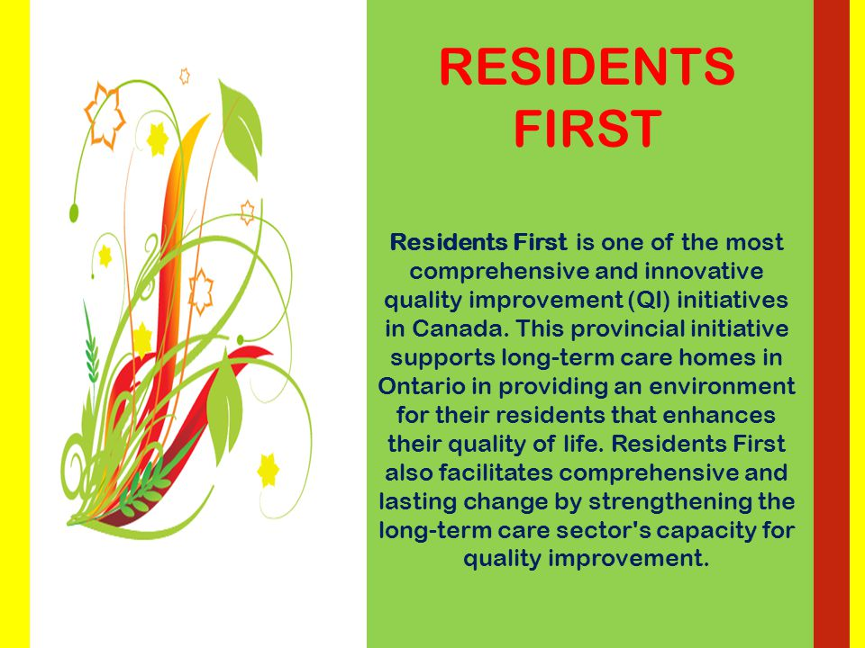 We are committed to ensuring a sustainable future for all of our residents and staff.