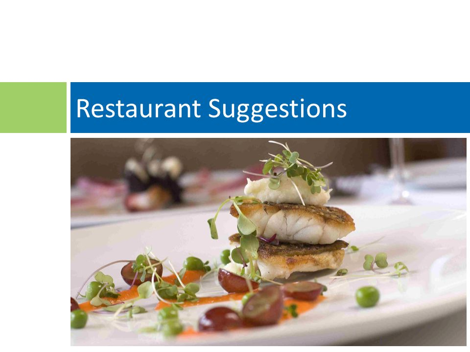 11 Restaurant Suggestions