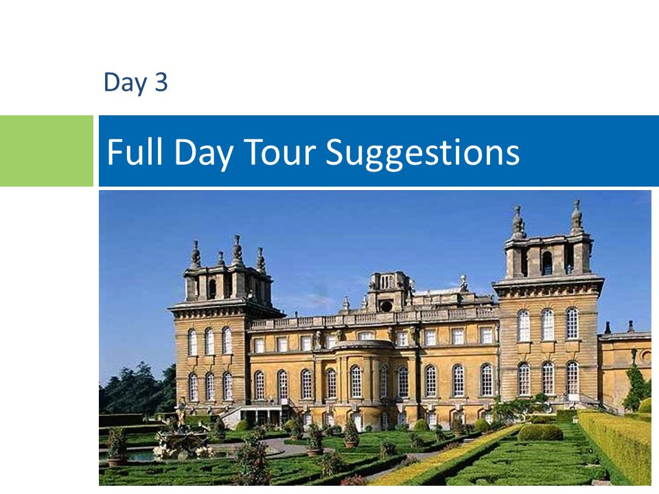 22 Full Day Tour Suggestions Day 3