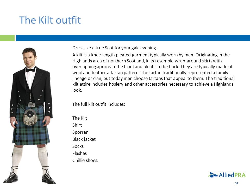 38 The Kilt outfit Dress like a true Scot for your gala evening.
