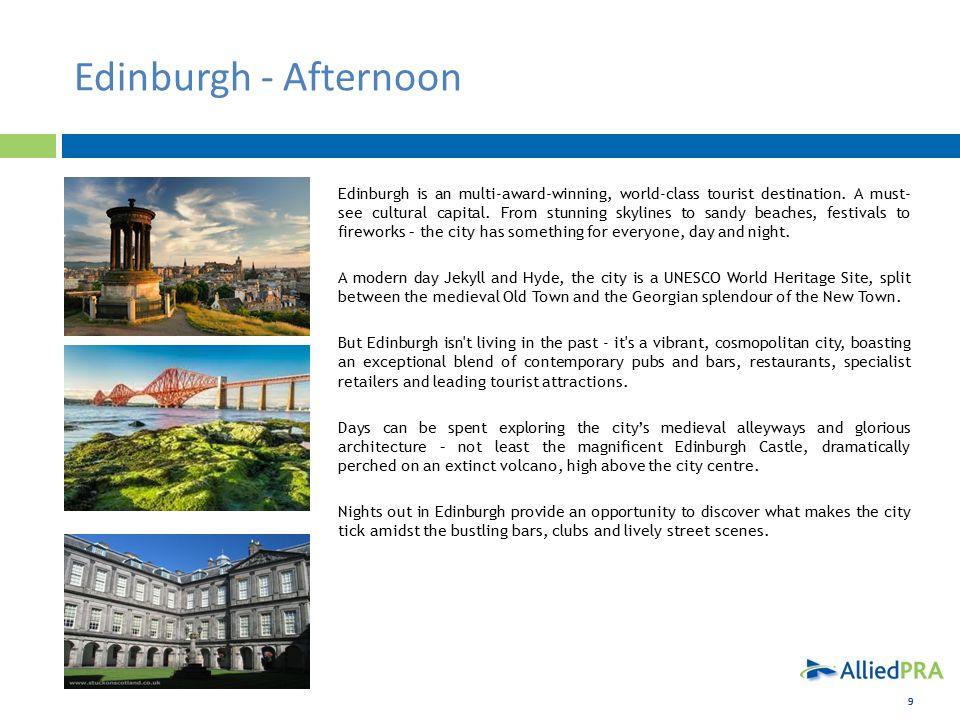 99 Edinburgh - Afternoon Edinburgh is an multi-award-winning, world-class tourist destination.