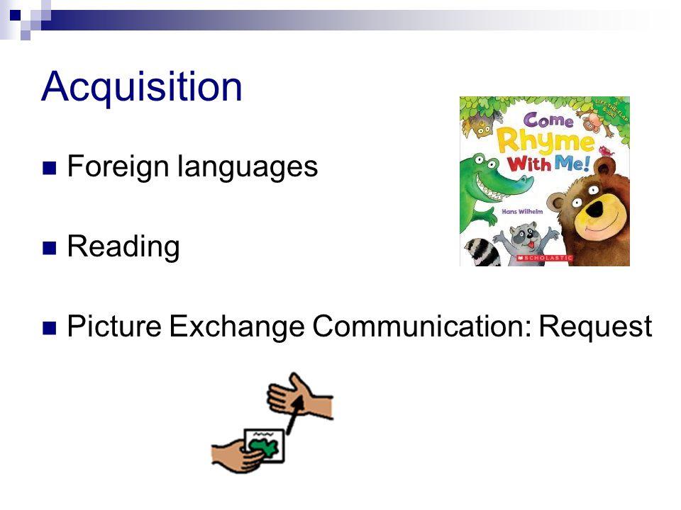 Acquisition Foreign languages Reading Picture Exchange Communication: Request