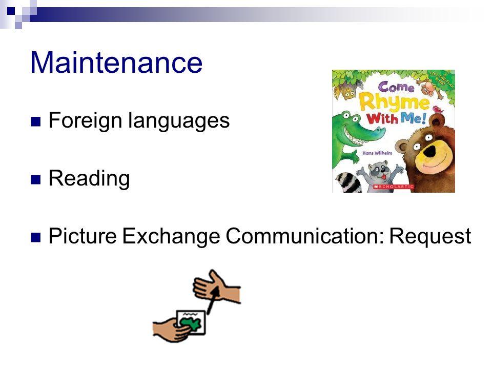 Maintenance Foreign languages Reading Picture Exchange Communication: Request