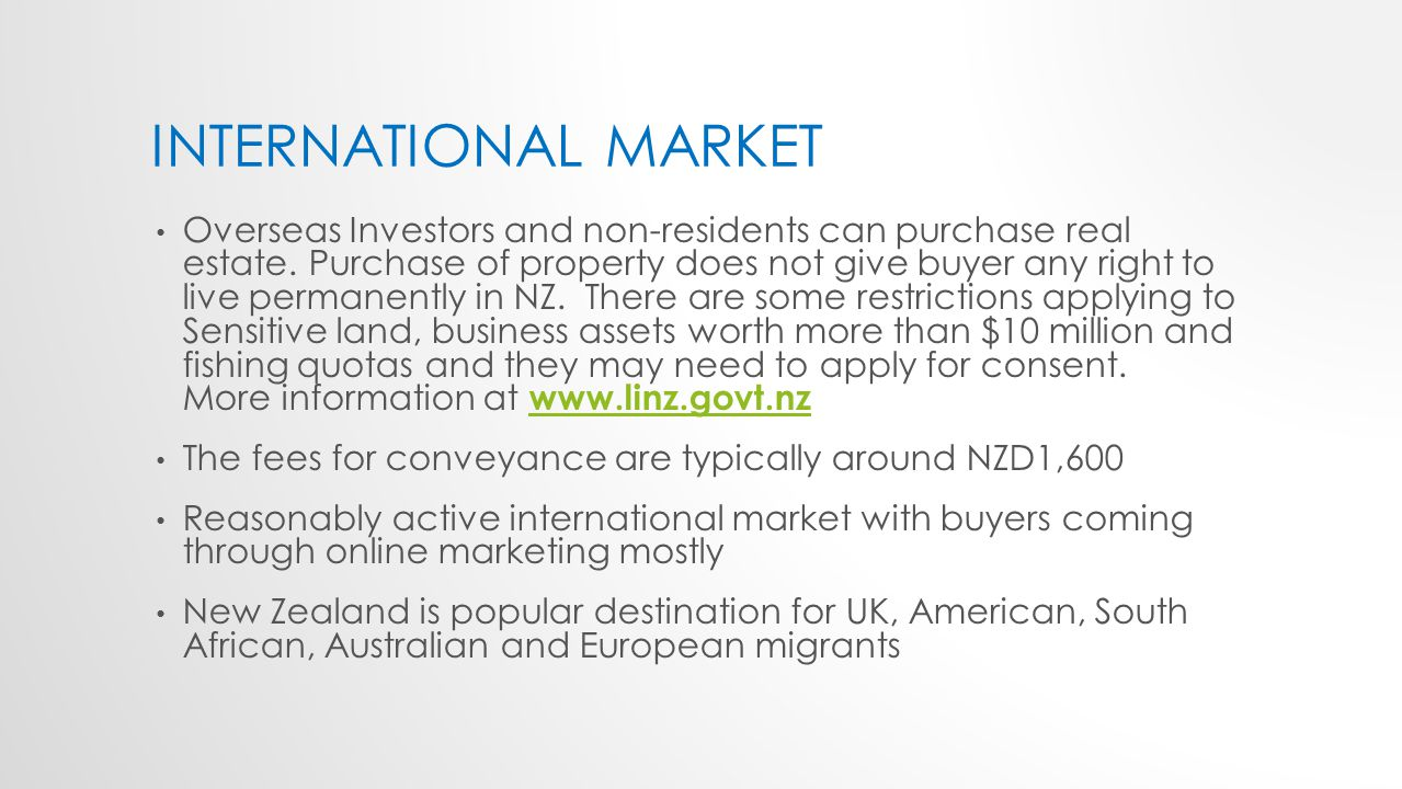 INTERNATIONAL MARKET Overseas Investors and non-residents can purchase real estate.