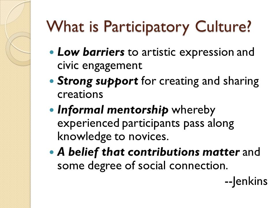 What is Participatory Culture.