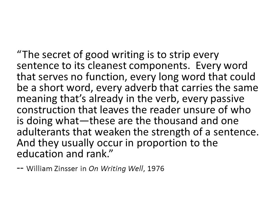 But aren't long sentences and complex phrases with difficult words nice? NO