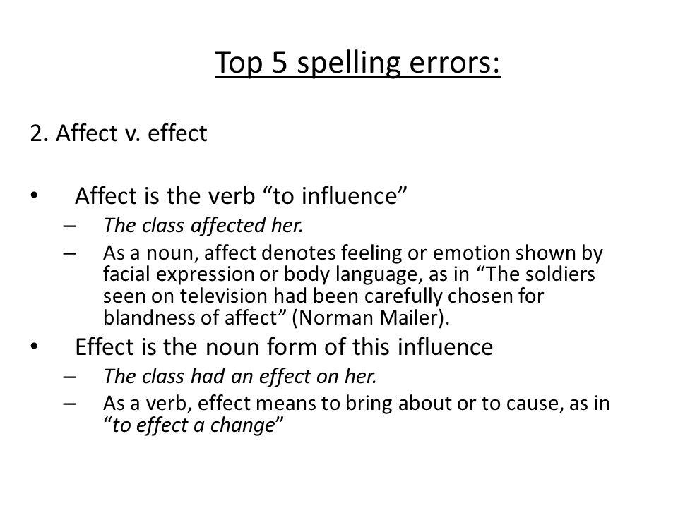"Top 5 spelling errors: 1. The word ""data"" is plural. – ex: These data are important. The data are important. (v. datum, singular form)"