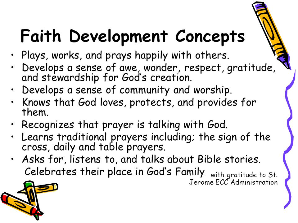 Faith Development Concepts Plays, works, and prays happily with others.